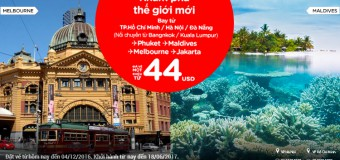 Tuyệt vời vé Air Asia chu du thế giới chỉ từ 44 USD