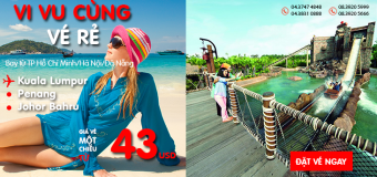 Vi vu hè 2017 cùng Air Asia với vé rẻ chỉ từ 43 USD