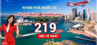 Air Asia luôn có vé rẻ đến Melbourne – Giá chỉ từ 219 USD ưu đãi