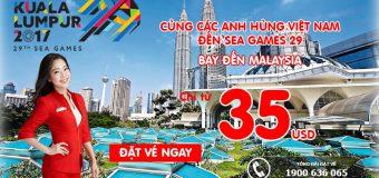Bay đẳng cấp – Giá vé cực thấp, từ 35 USD cùng Air Asia tới Sea Games 29