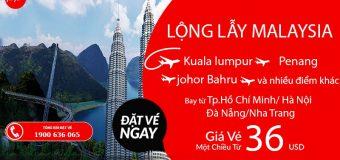 Chỉ từ 36 USD siêu tiết kiệm – Cùng Air Asia khám phá Malaysia lộng lẫy
