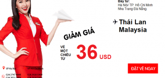 Cùng Air Asia quẩy tung Thái Lan, Malaysia với giá gốc cực sốc từ 36 USD
