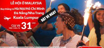 Bay Malaysia đến giữa năm 2018, vé Air Asia một chiều chỉ từ 31 USD