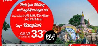 Săn vé máy bay giá rẻ đi Thái Lan chỉ từ 33 USD để có trải nghiệm cùng Air Asia