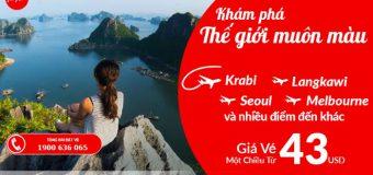 Đầu tuần khám phá thế giới muôn màu sắc cùng Air Asia với vé máy bay chỉ từ 43 USD