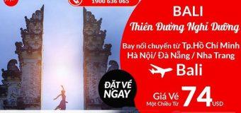 Chỉ từ 74 USD vé máy bay tận hưởng thiên đường nghỉ dưỡng Bali cùng Air Asia